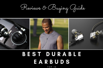 Best Durable Earbuds