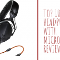Best Headphones with Microphone 2020 – Top 10 Rated Reviews & Buying Guide