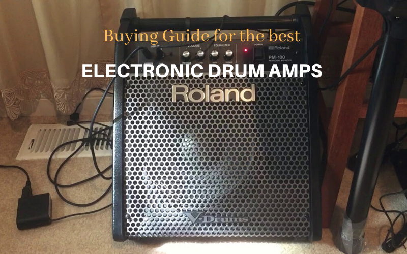 Best Electronic Drum Amp Buyer's Guide
