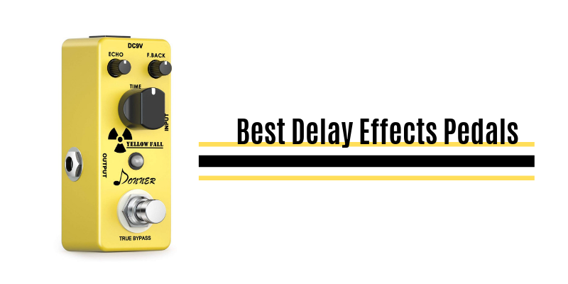 Best Delay Effects Pedals In 2020 – Top 10 Rated Reviews