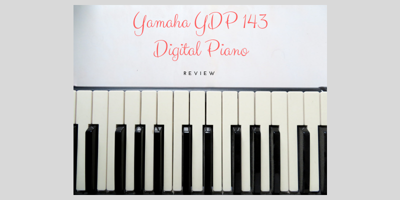 Yamaha YDP 143 Digital Piano Review