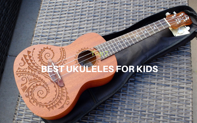Top 7 Best Ukuleles for Kids in 2020 Reviews