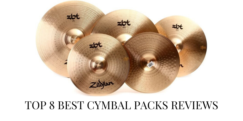 Top 8 Best Cymbal Packs On The Market 2020 Reviews & Buying Guide