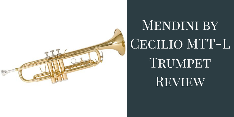 Mendini by Cecilio MTT-L Trumpet Review