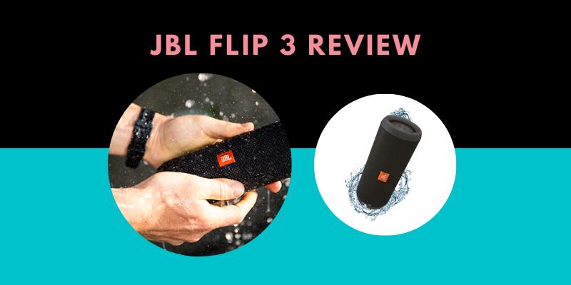 JBL Flip 3 Review