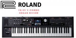 Roland VR-09 V-Combo Organ Review