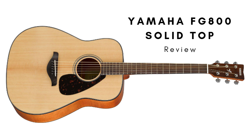 Yamaha FG800 Solid Top Review