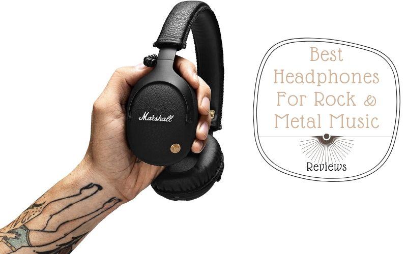 best headphones for rock metal music