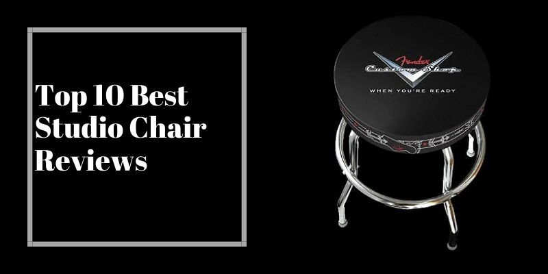 Top 10 Best Studio Chair On The Market 2021 Reviews & Buying Guide