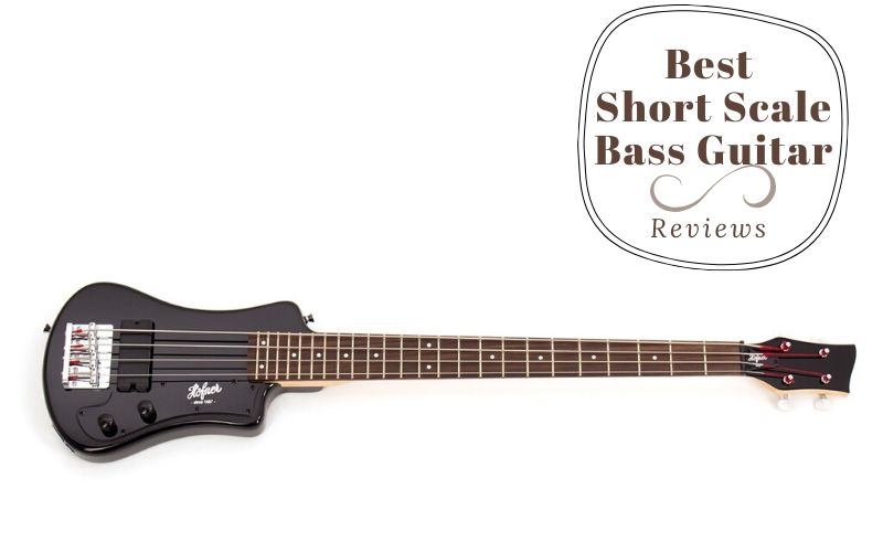 Top 8 Best Short Scale Bass Guitar For All Budgets 2020 Reviews