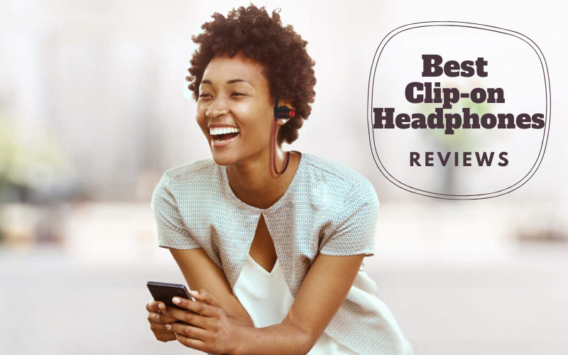 Best Clip-on Headphones 2020 – Top 10 Ultimate Reviews & Buying Guide
