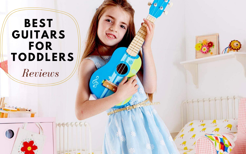 best guitars for toddlers