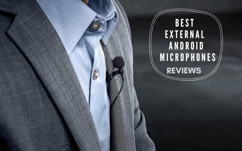 best external android microphones
