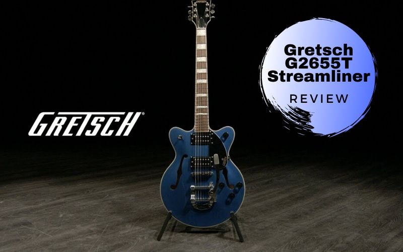 Gretsch G2655T Streamliner Review